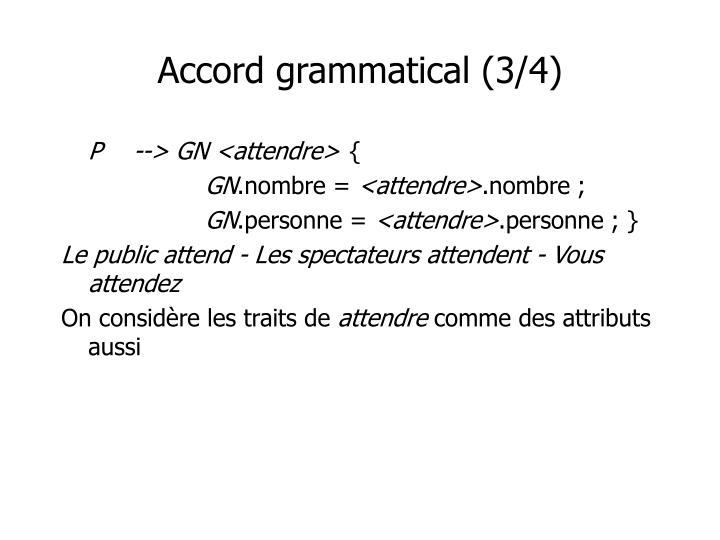 Accord grammatical (3/4)