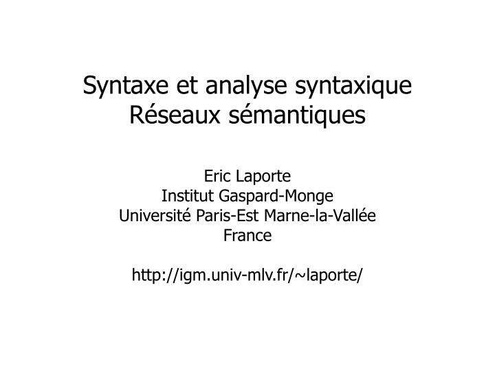 Syntaxe et analyse syntaxique r seaux s mantiques