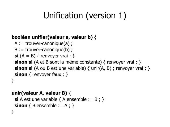 Unification (version 1)