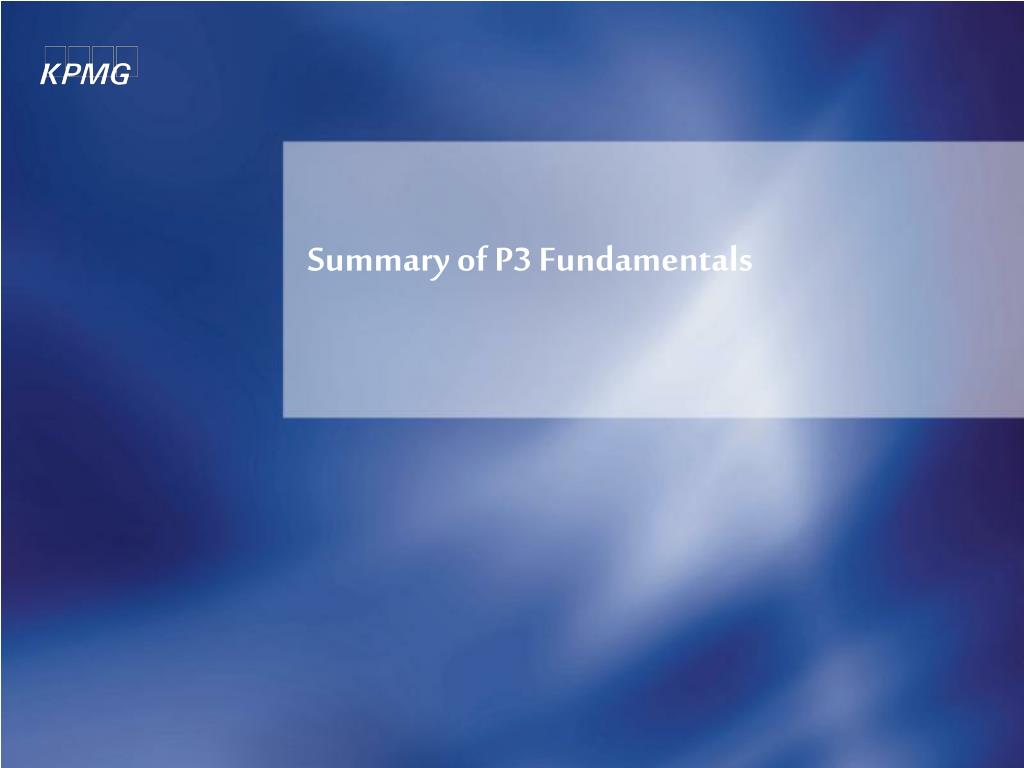 Summary of P3 Fundamentals