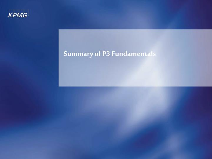 Summary of p3 fundamentals l.jpg