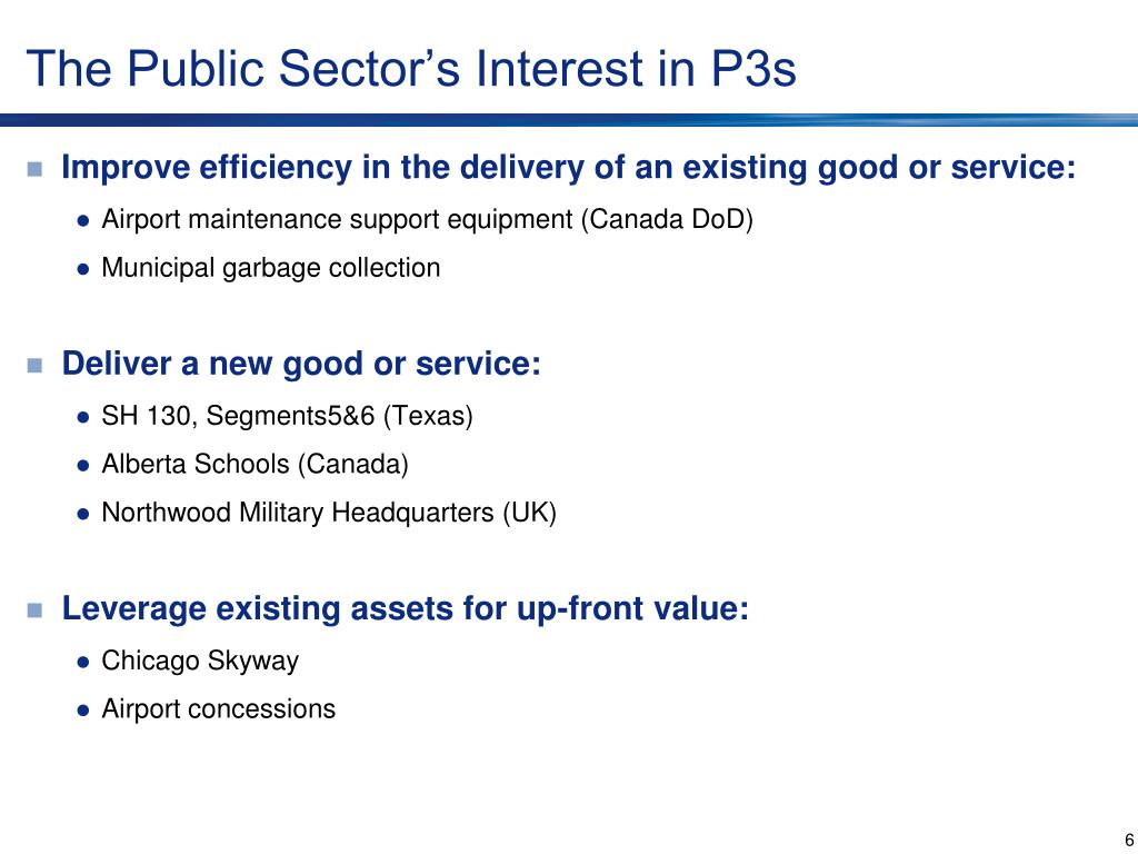 The Public Sector's Interest in P3s