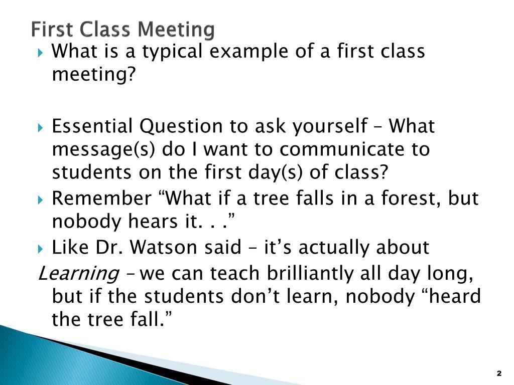 First Class Meeting