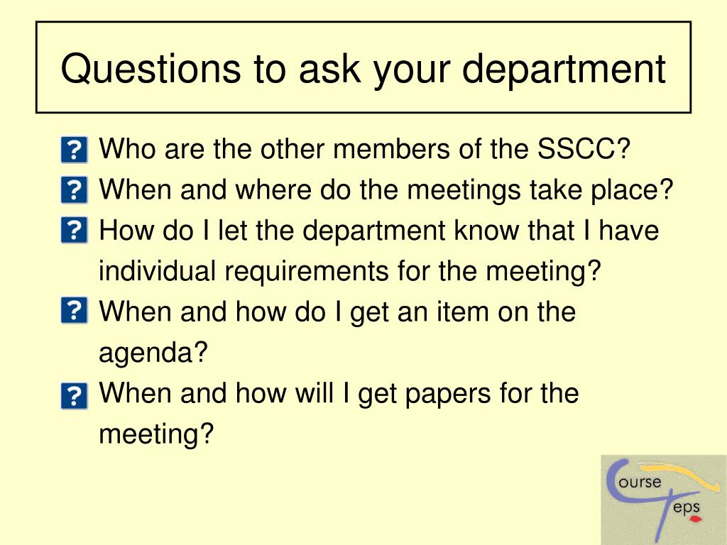 Questions to ask your department