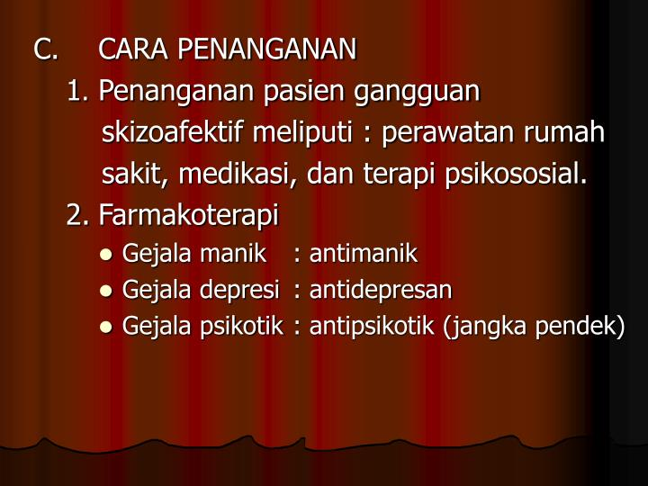C. CARA PENANGANAN