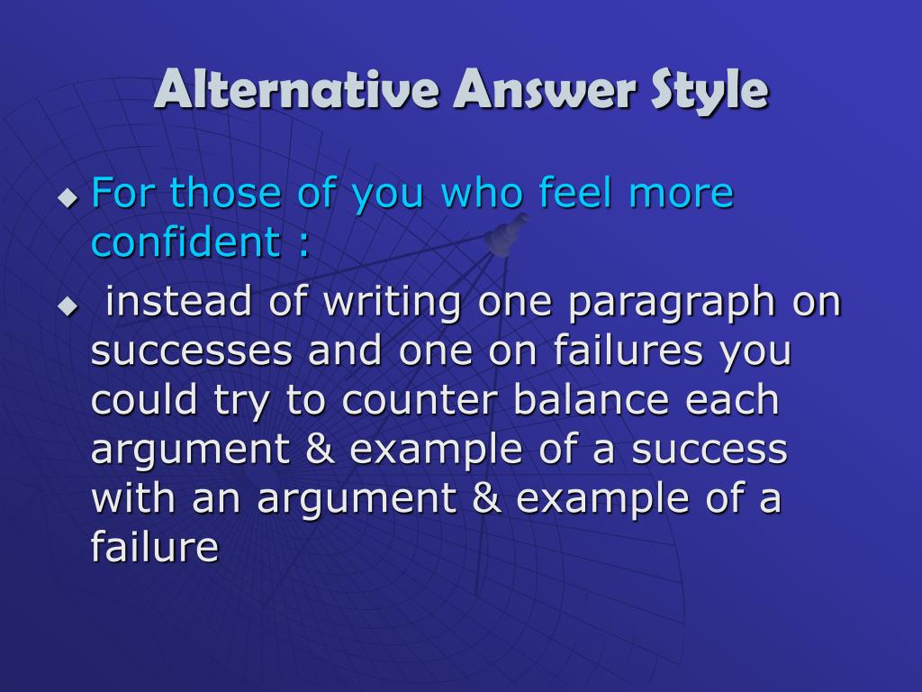 Alternative Answer Style