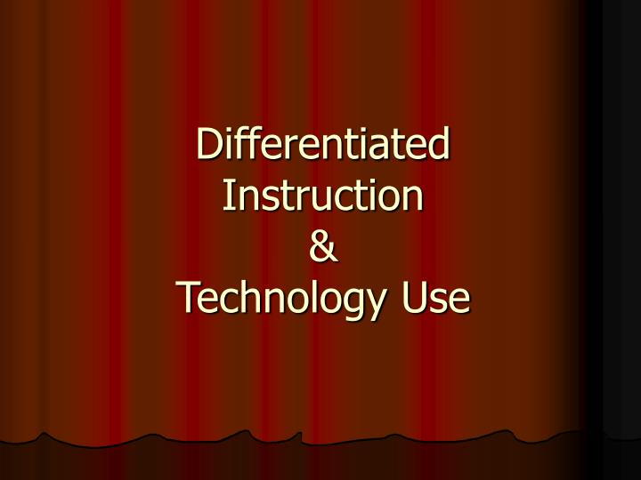 Differentiated instruction technology use