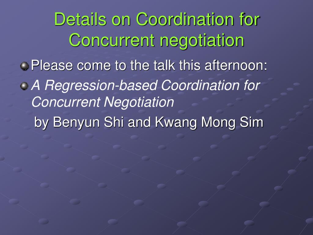 Details on Coordination for Concurrent negotiation