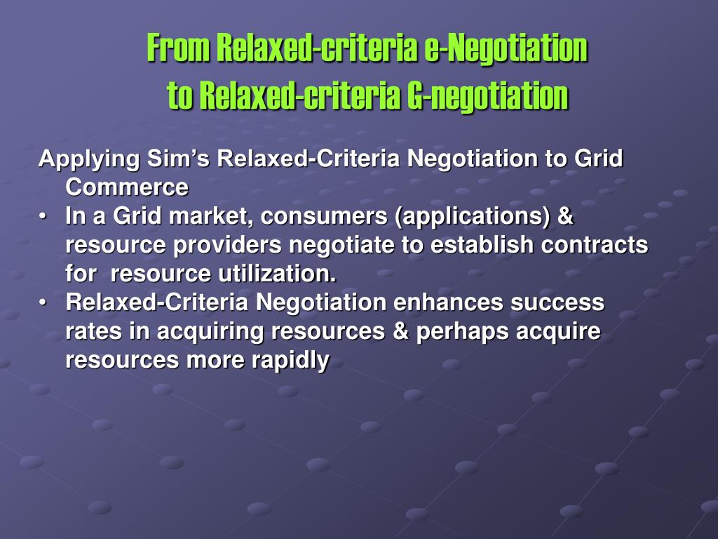 From Relaxed-criteria e-Negotiation