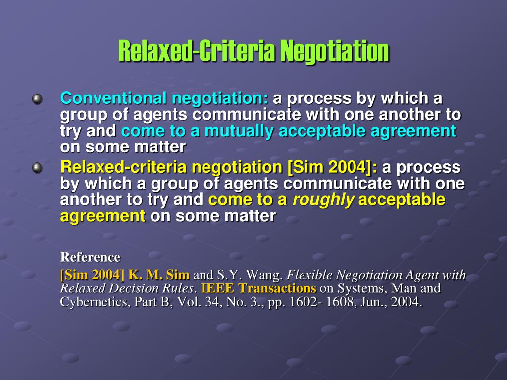 Relaxed-Criteria Negotiation