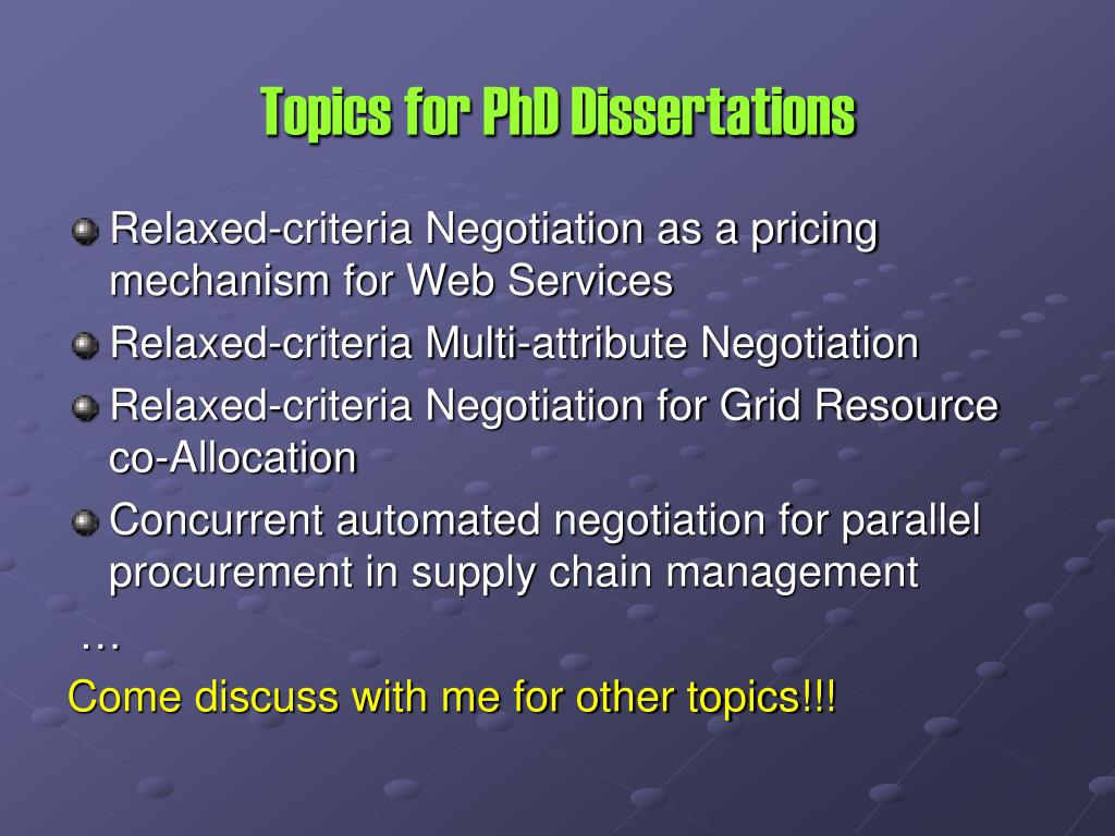 Topics for PhD Dissertations