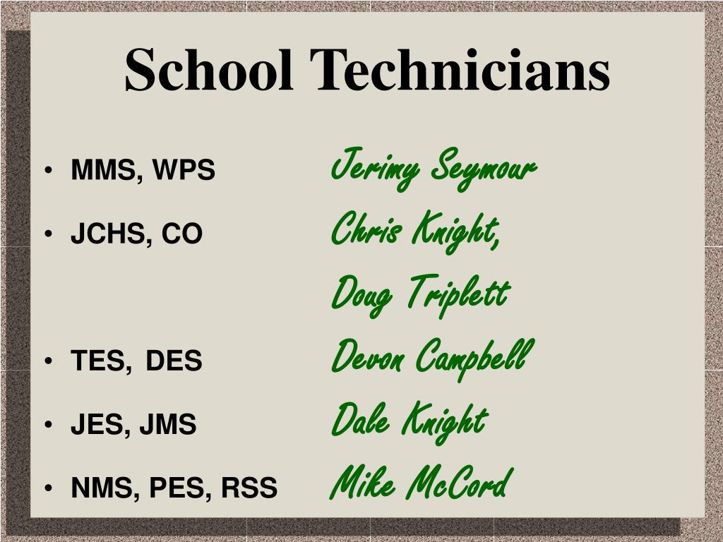 School Technicians