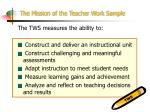 the mission of the teacher work sample