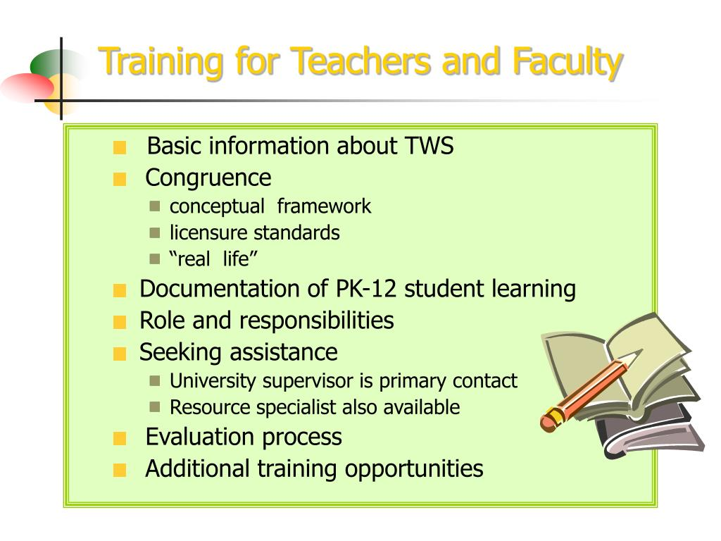 Training for Teachers and Faculty