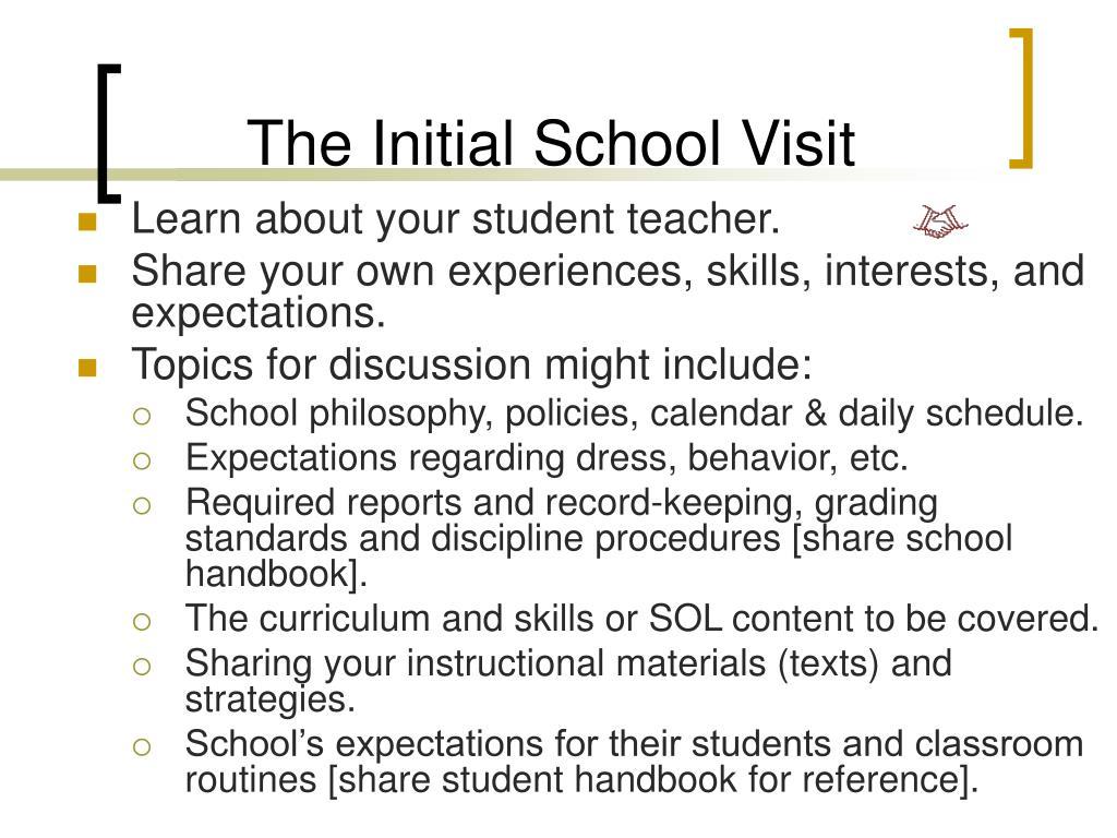 The Initial School Visit