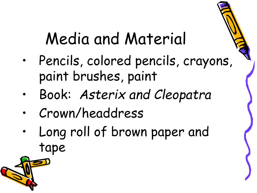 Media and Material