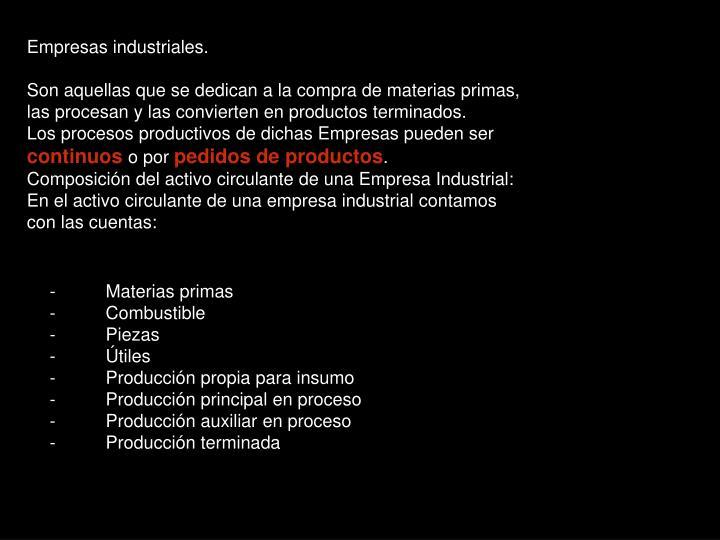 Empresas industriales.