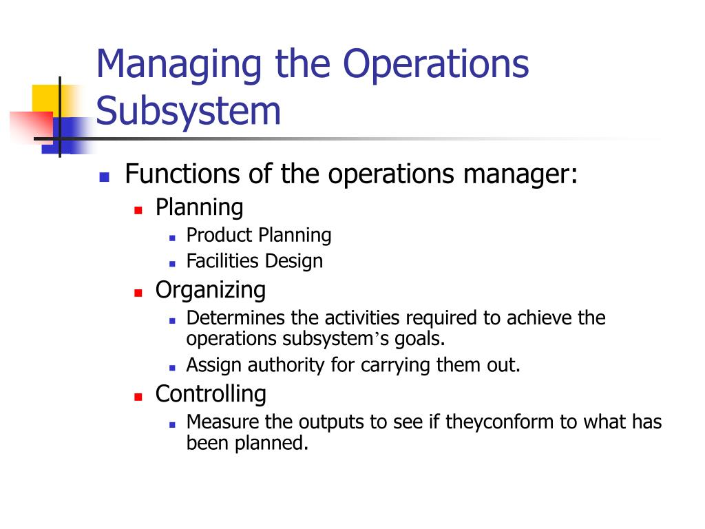 Managing the Operations Subsystem