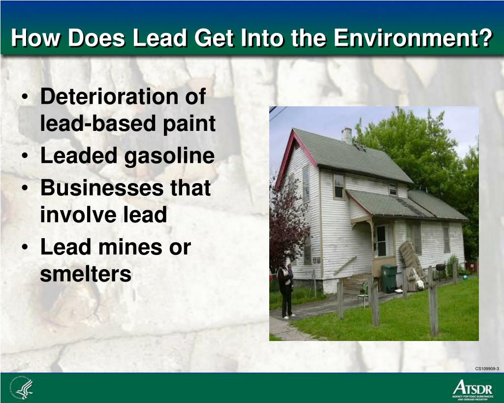 How Does Lead Get Into the Environment?