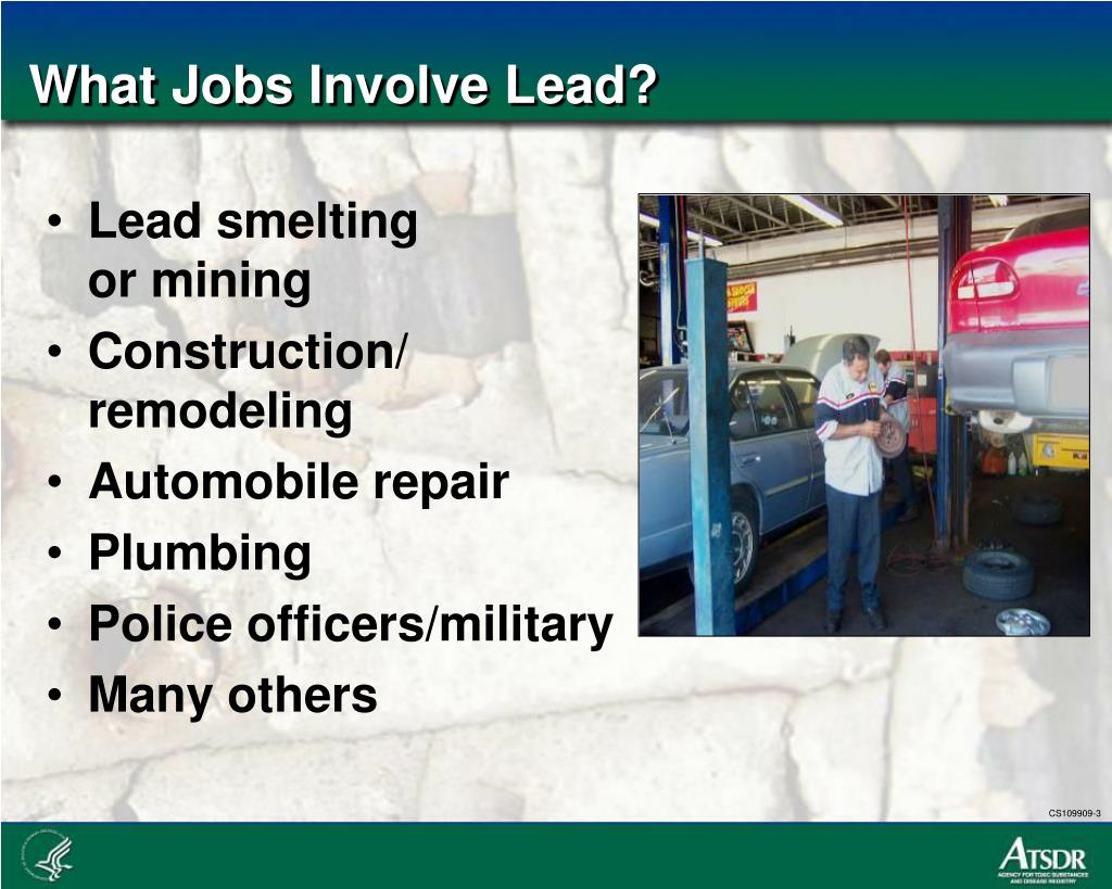 What Jobs Involve Lead?
