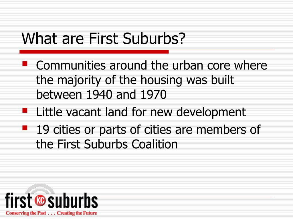 What are First Suburbs?