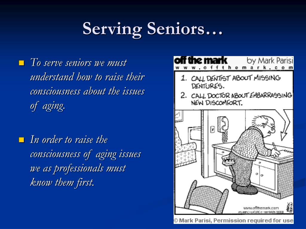 Serving Seniors…