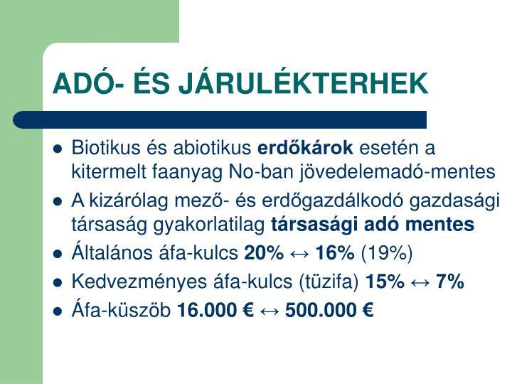 ADÓ- ÉS JÁRULÉKTERHEK