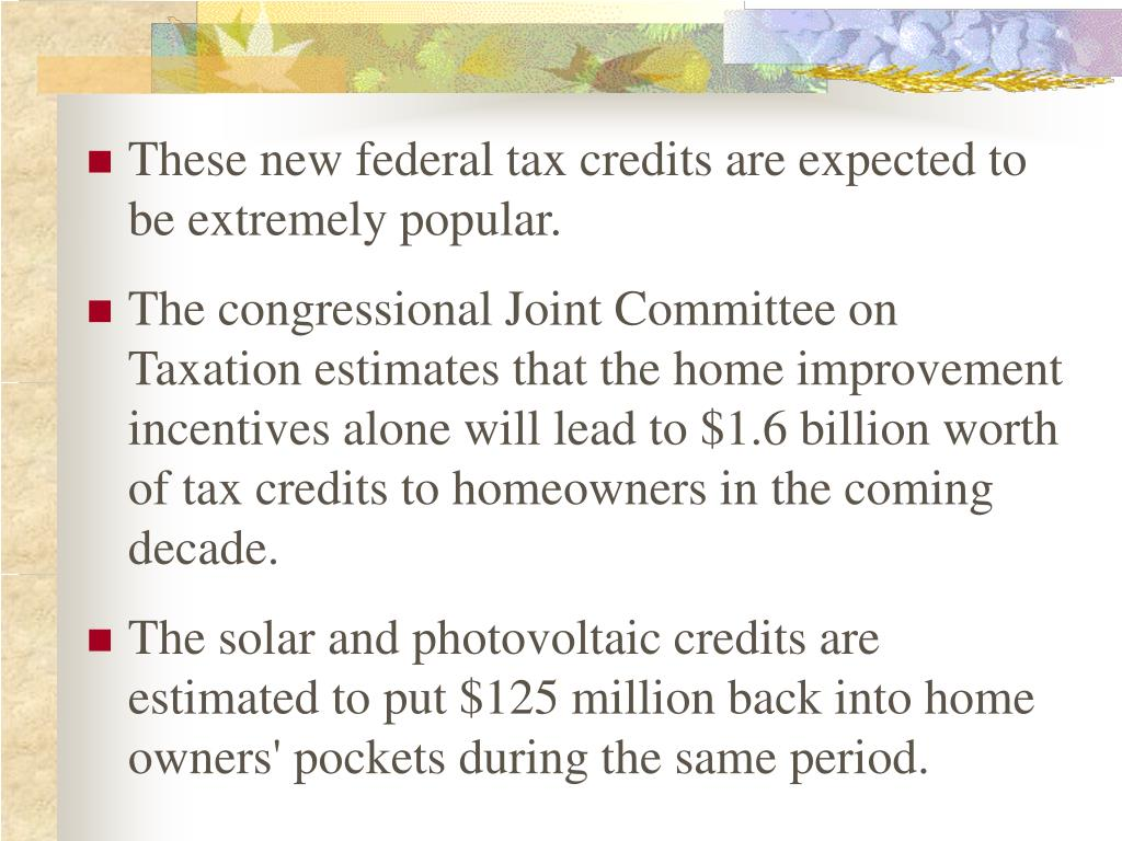 These new federal tax credits are expected to be extremely popular.