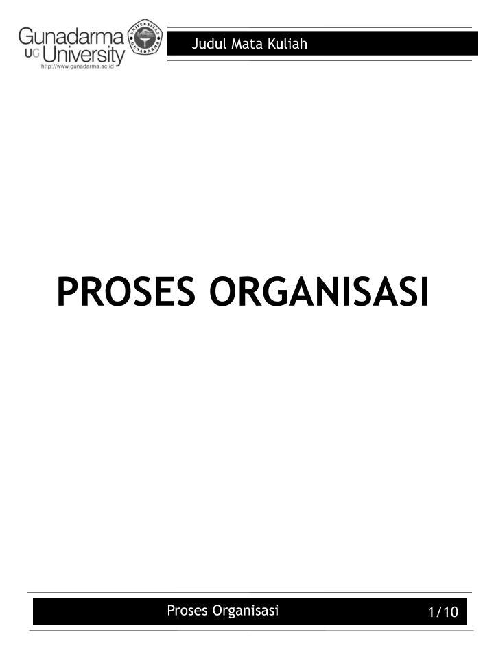 PROSES ORGANISASI
