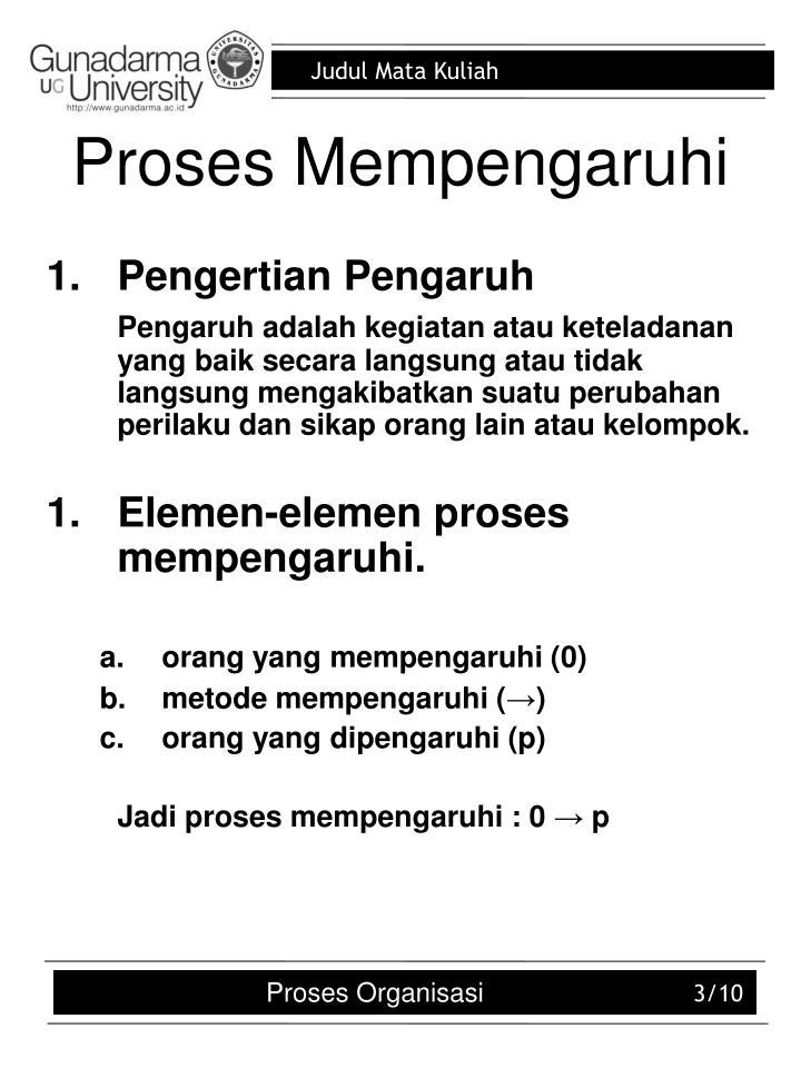 Proses Mempengaruhi