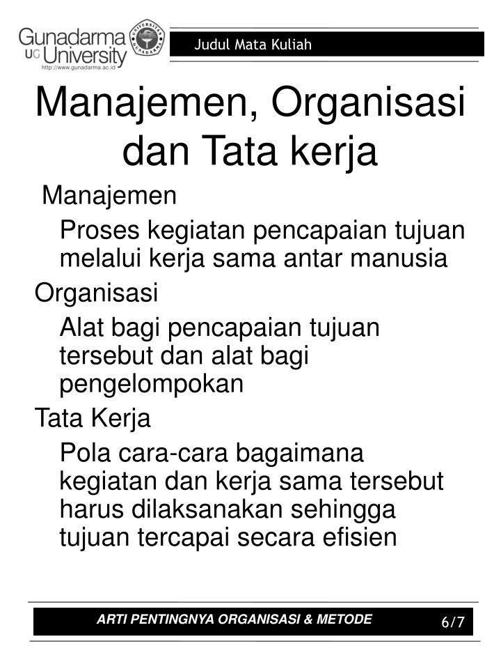 Manajemen, Organisasi dan Tata kerja