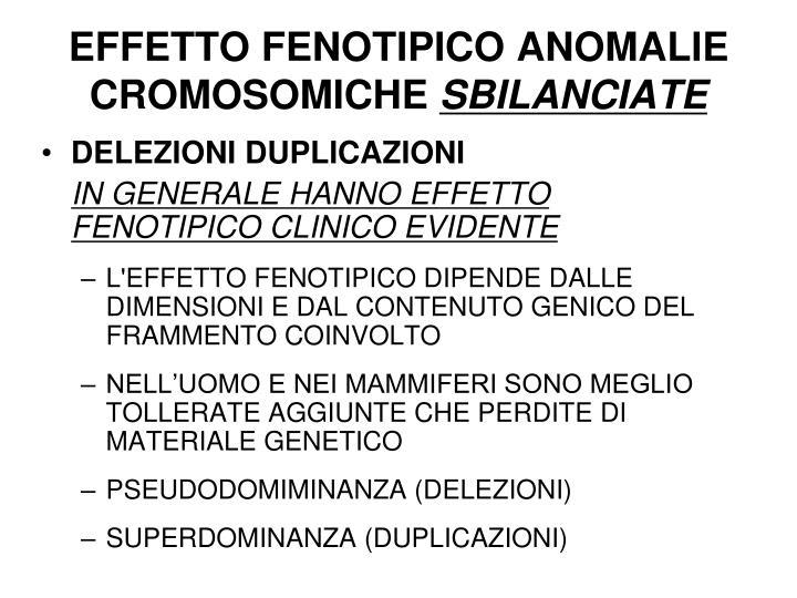 EFFETTO FENOTIPICO ANOMALIE CROMOSOMICHE