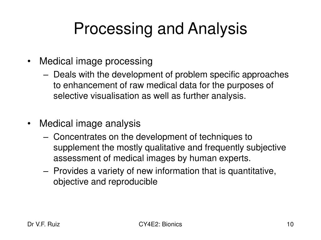 Processing and Analysis