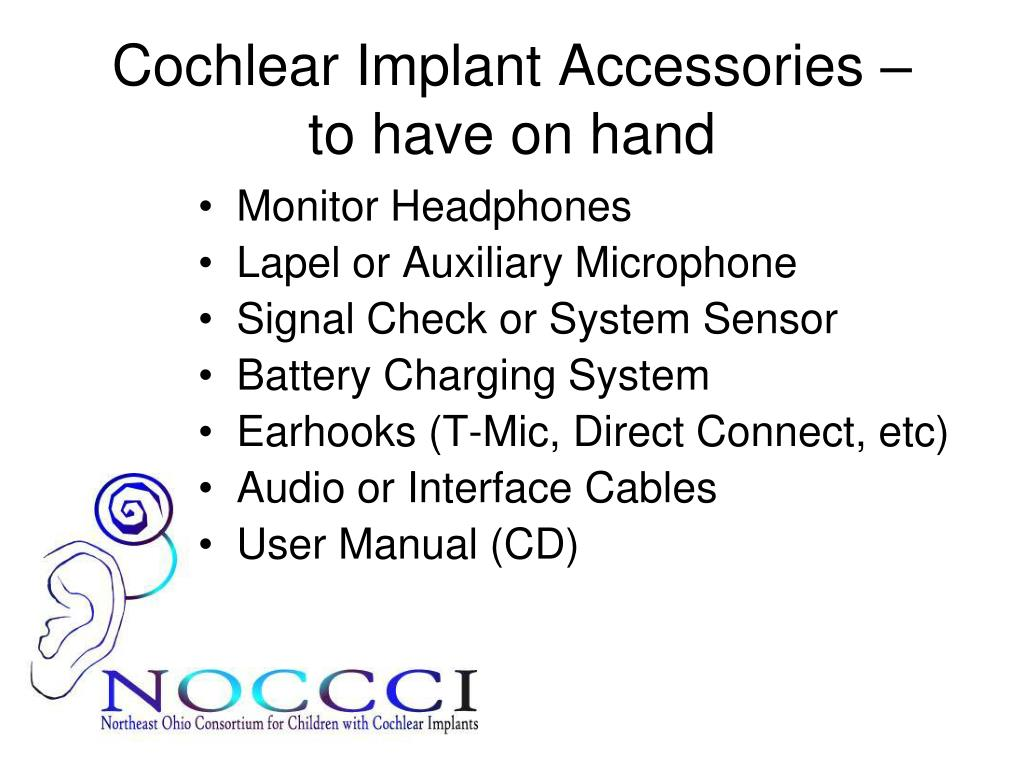 Cochlear Implant Accessories –