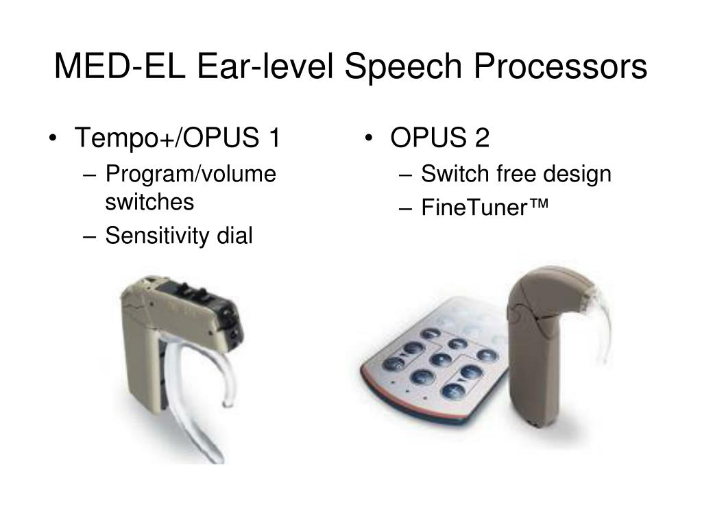 MED-EL Ear-level Speech Processors