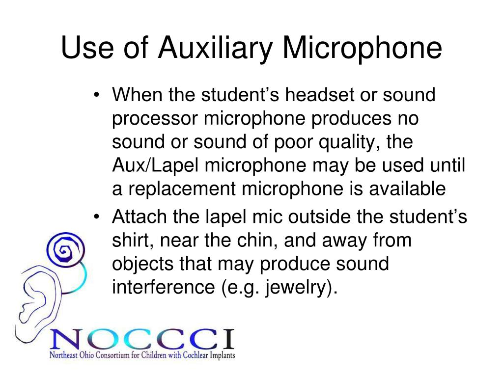 Use of Auxiliary Microphone