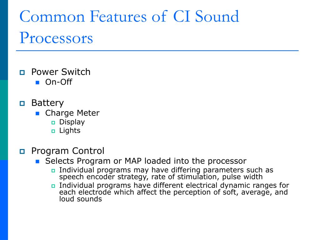 Common Features of CI Sound Processors