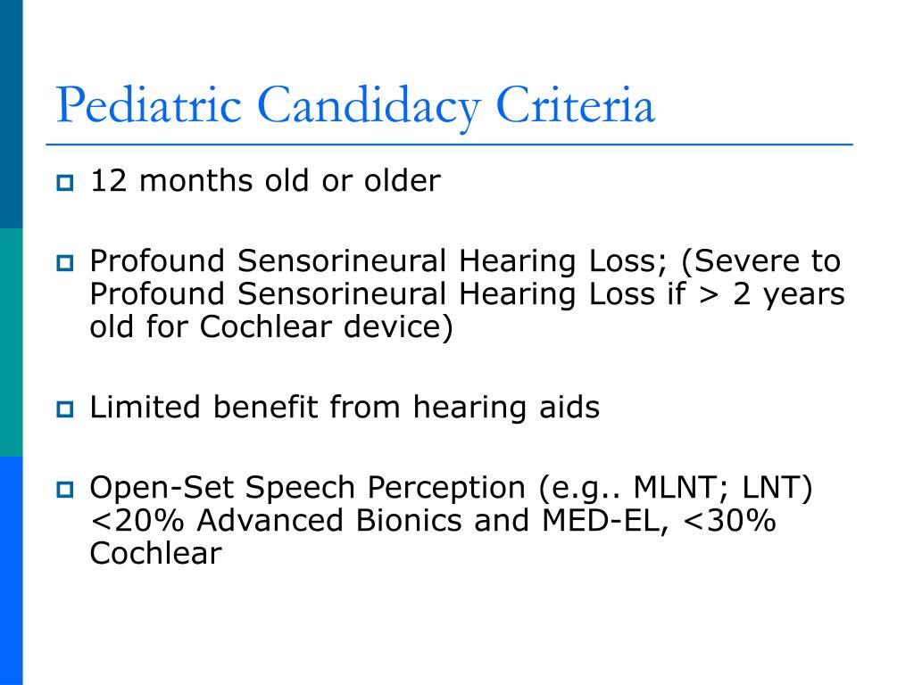 Pediatric Candidacy Criteria