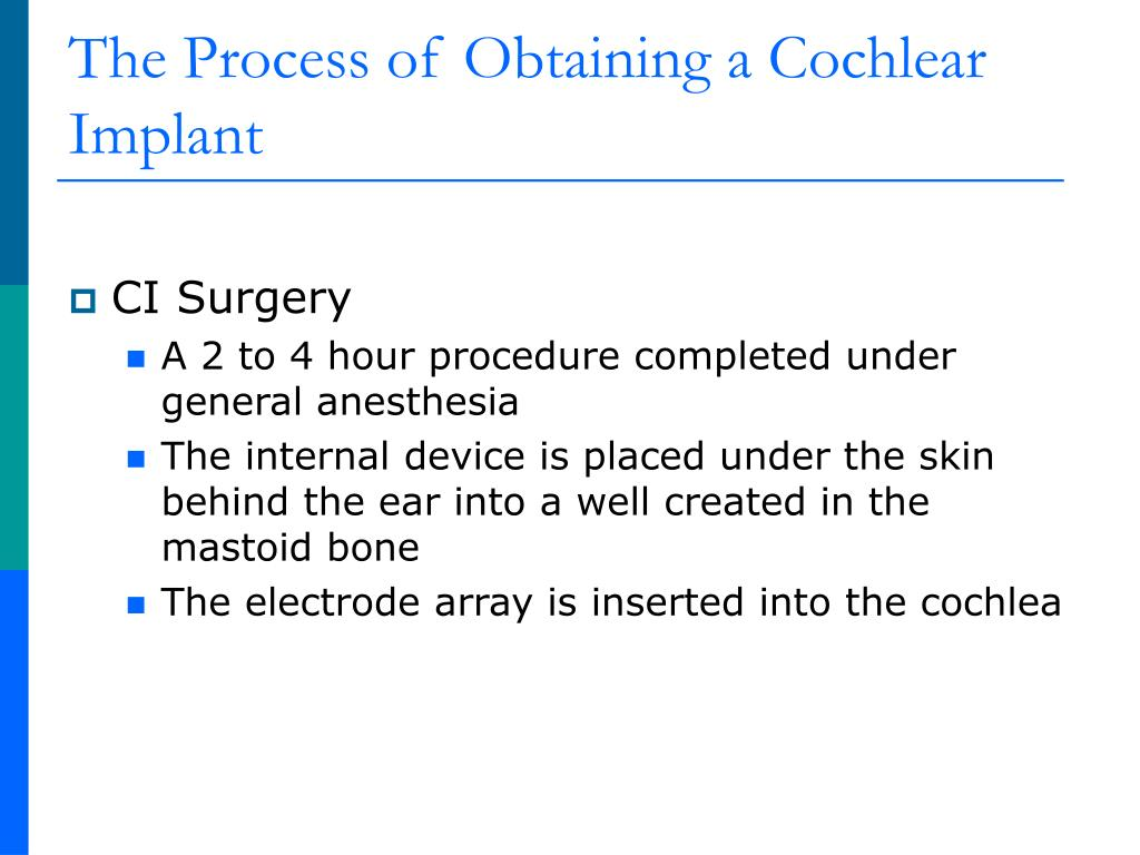 The Process of Obtaining a Cochlear Implant