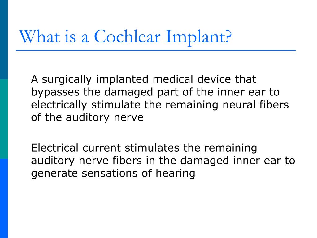 What is a Cochlear Implant?