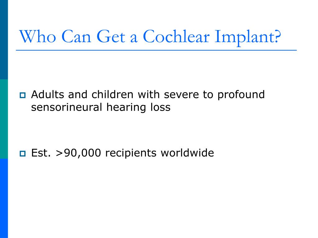 Who Can Get a Cochlear Implant?