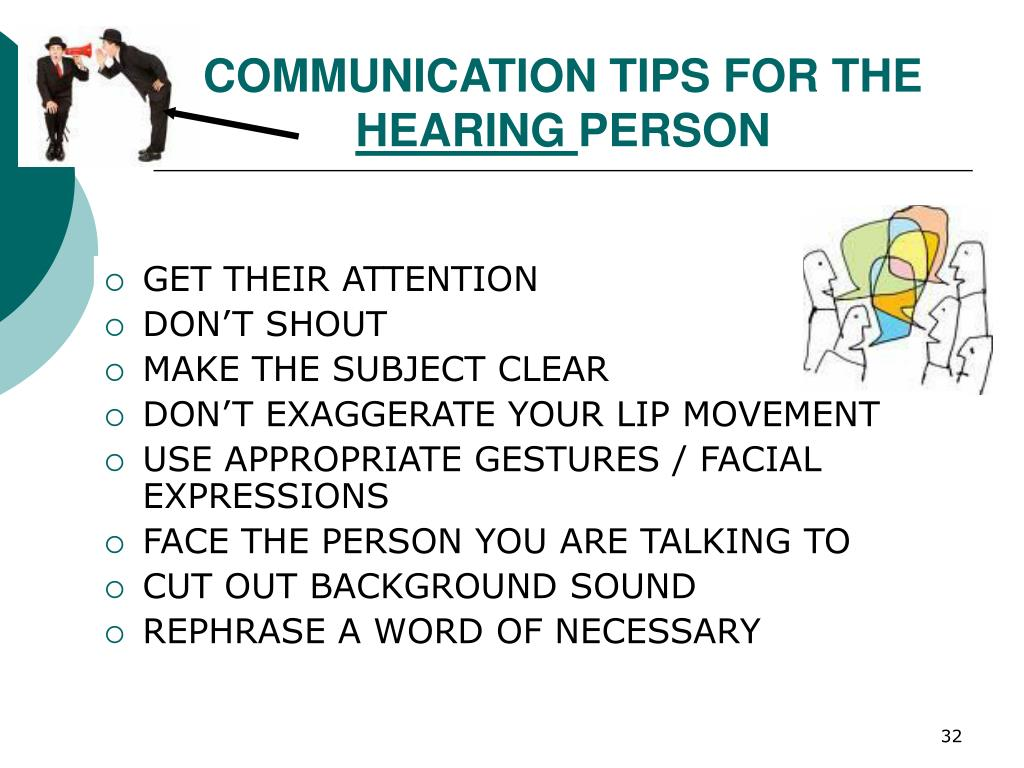 COMMUNICATION TIPS FOR THE