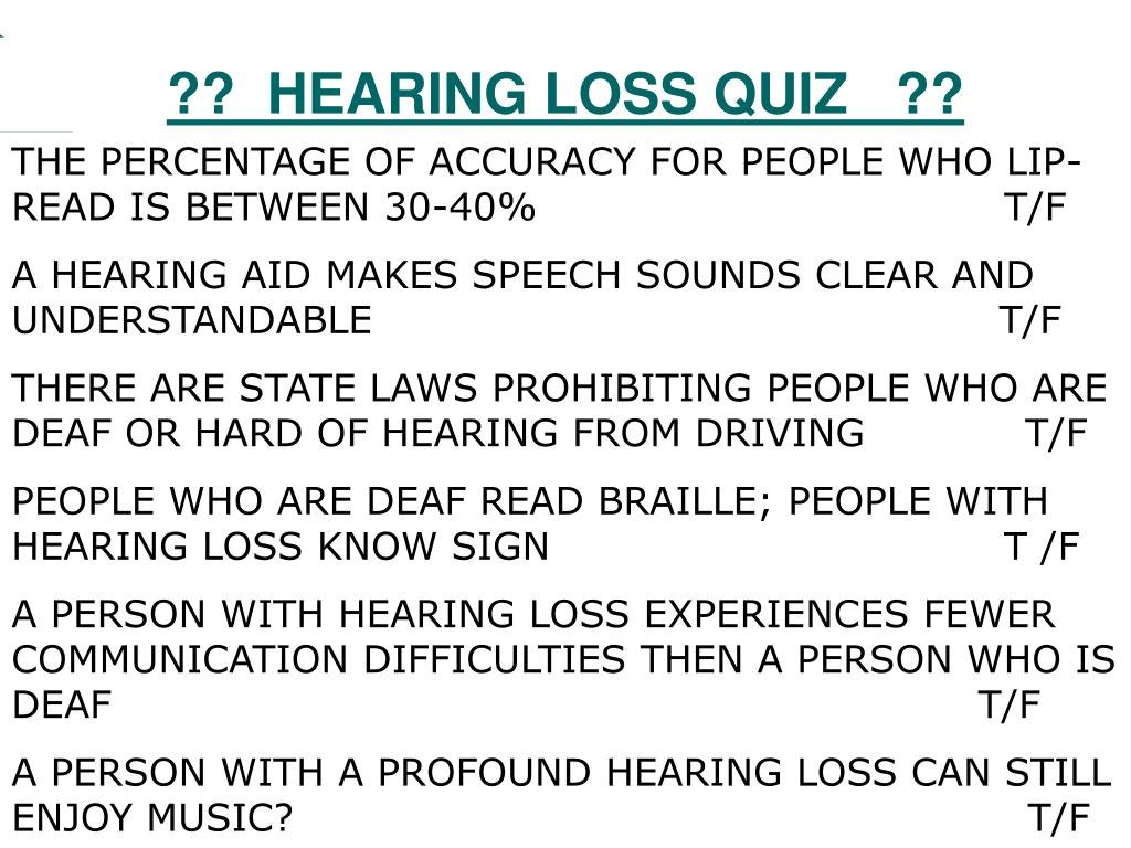 ??  HEARING LOSS QUIZ   ??