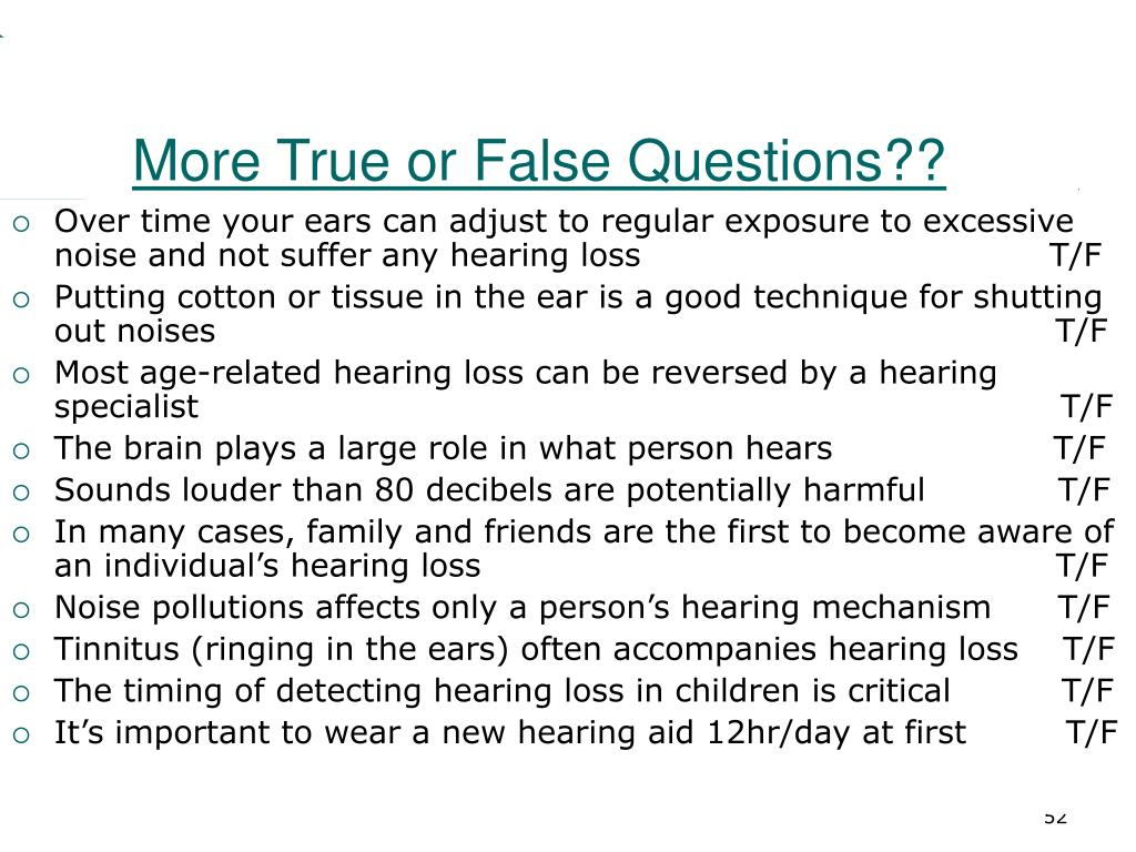 More True or False Questions??