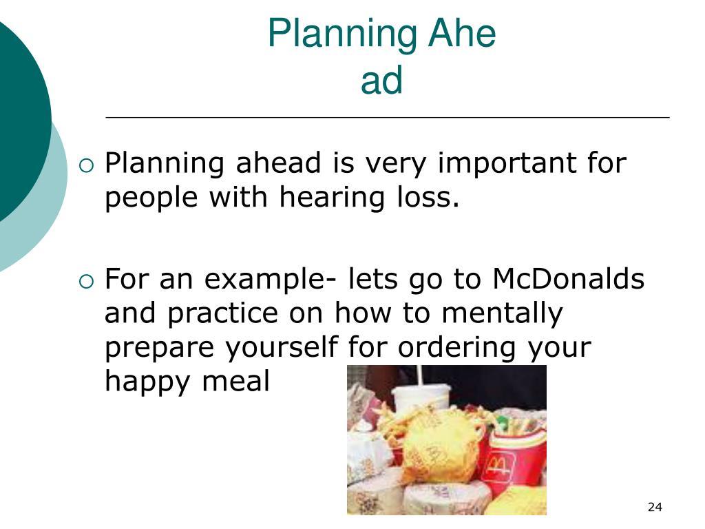 Planning Ahe