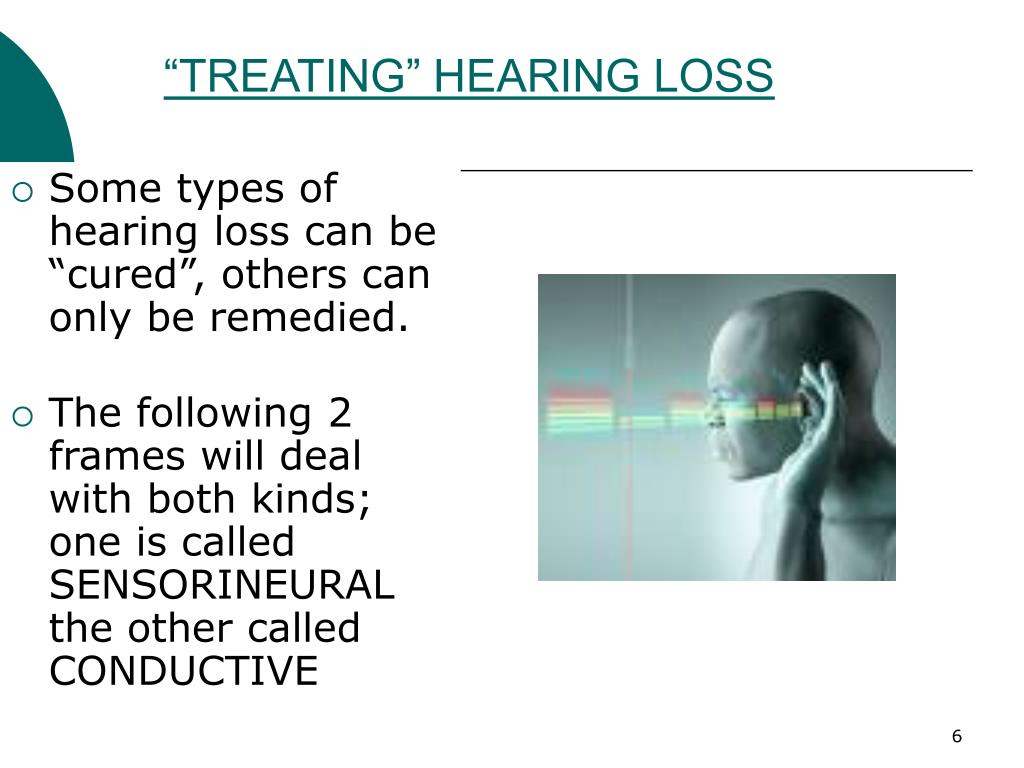 """TREATING"" HEARING LOSS"
