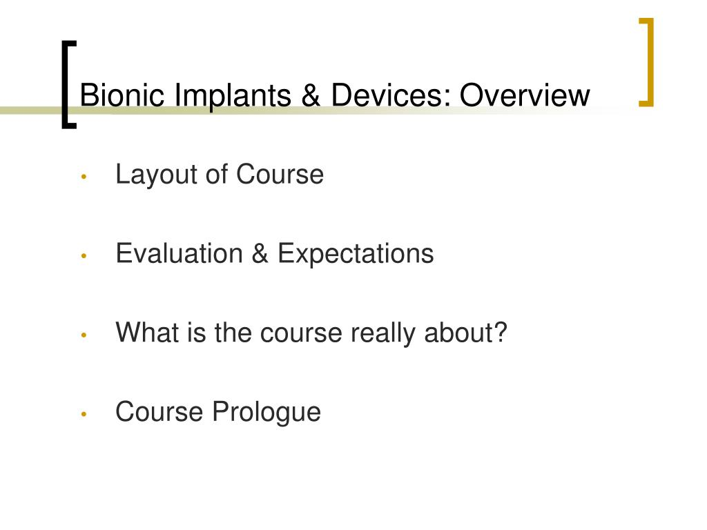 Bionic Implants & Devices: Overview