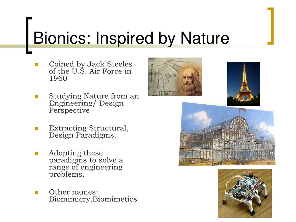 Bionics: Inspired by Nature