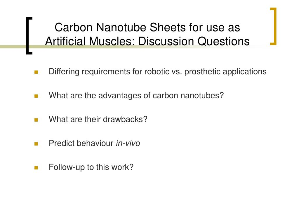 Carbon Nanotube Sheets for use as Artificial Muscles: Discussion Questions