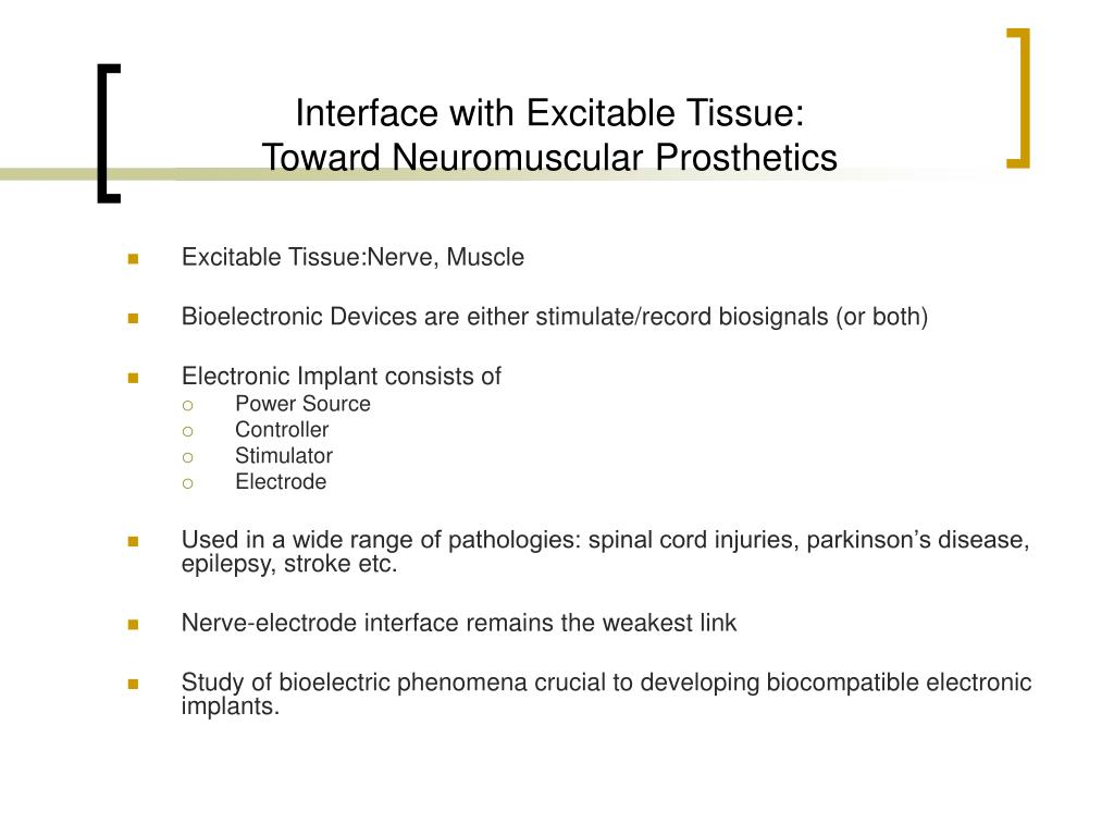 Interface with Excitable Tissue: